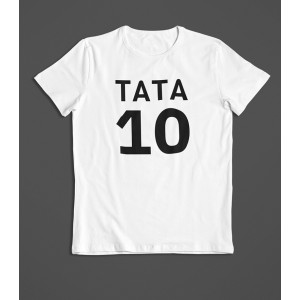 Tricou Personalizat - Tata 10 - Printbu.ro - 1