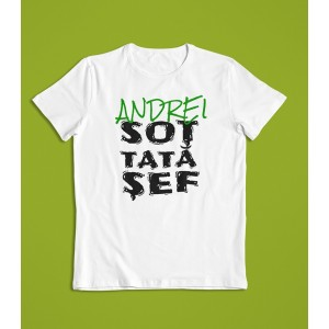Tricou Personalizat - Sot - Tata - Sef - Printbu.ro - 1