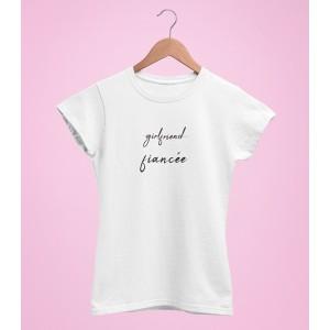 Tricou Personalizat - Girlfriend, Fiancee - Printbu.ro - 1