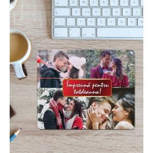 Mousepad Personalizat - Dreptunghi - Impreuna pentru totdeauna -  Patru Poze - Printbu.ro - 1