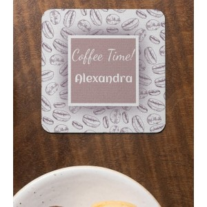 Suport Pahar Personalizat - Coffe Time! - Text - Printbu.ro - 1