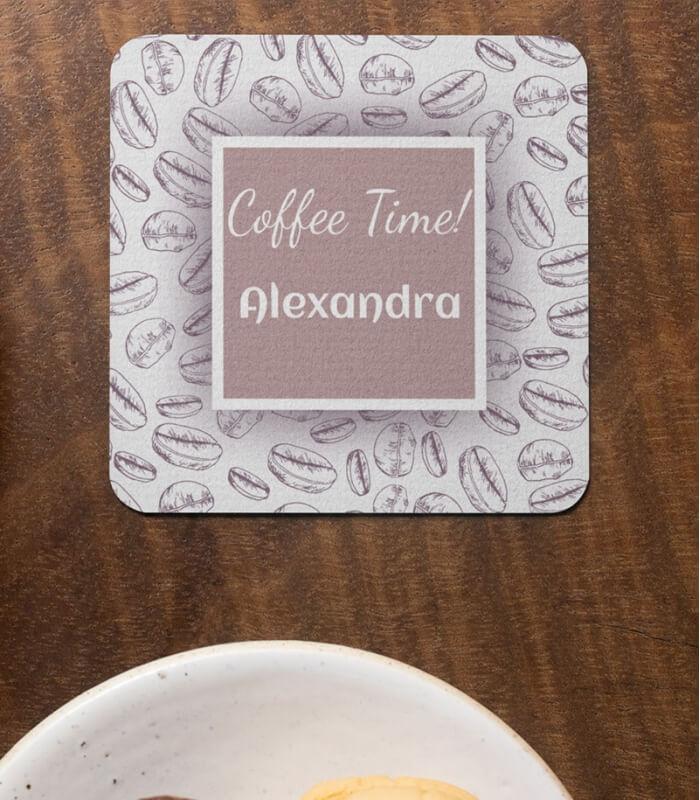 Suport Pahar Personalizat - Coffe Time! - Text - Printbu.ro - 1