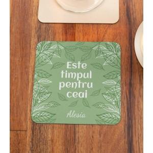 Suport Pahar Personalizat - Este Timpul Pentru Ceai - Text - Printbu.ro - 1